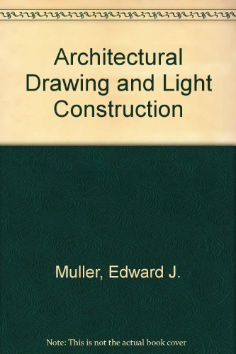 9780130445780: Architectural drawing and light construction