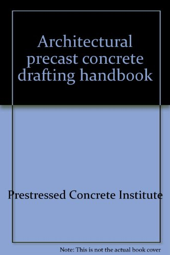 9780130446022: Architectural precast concrete drafting handbook