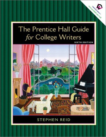 9780130447319: The Prentice Hall Guide for College Writers, Sixth Edition