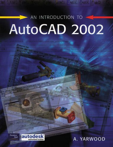 9780130447715: An Introduction to AutoCad 2002
