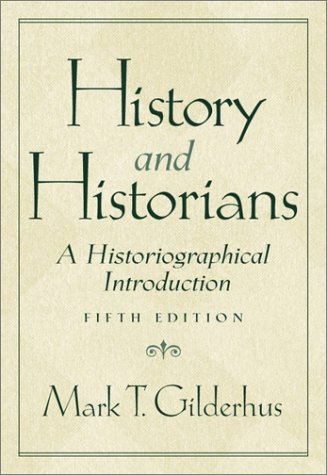 9780130448248: History and Historians: A Historiographical Introduction (5th Edition)