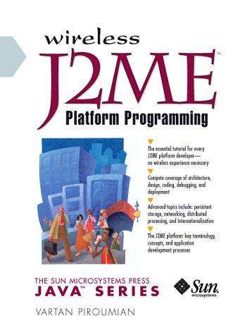 Wireless J2ME Platform Programming: Vartan Piroumian
