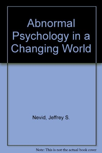 9780130449184: Abnormal Psychology in a Changing World