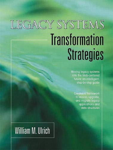 9780130449276: Legacy Systems: Transformation Strategies