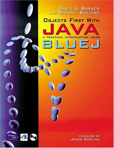 9780130449290: Objects First With Java: A Practical Introduction Using Bluej