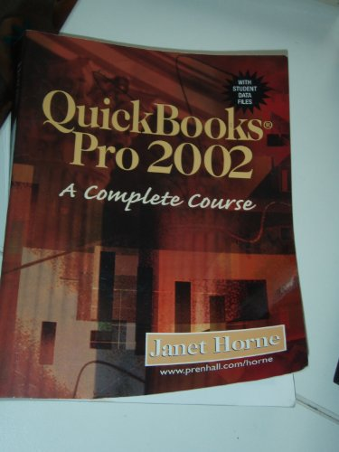 9780130449443: Quickbooks Pro 2002: A Complete Course