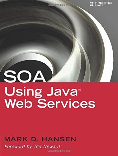 9780130449689: SOA Using Java Web Services