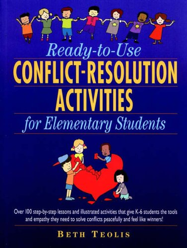 9780130449702: Ready to Use Conflict Resolution Activities for Elementary Students (J-B Ed: Ready-to-Use Activities)