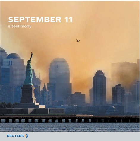 9780130449740: September 11: A Testimony (Reuters Prentice Hall Series on World Issues)