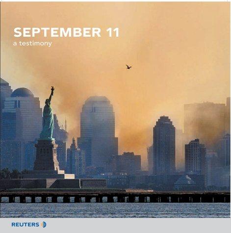 9780130449740: September 11: A Testimony
