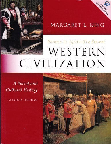 9780130450043: Western Civilization: A Social and Cultural History, Volume II--1500 to the Present (2nd Edition)