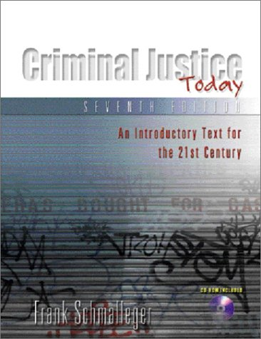 9780130450647: Criminal Justice Today: An Introductory Text for the 21st Century