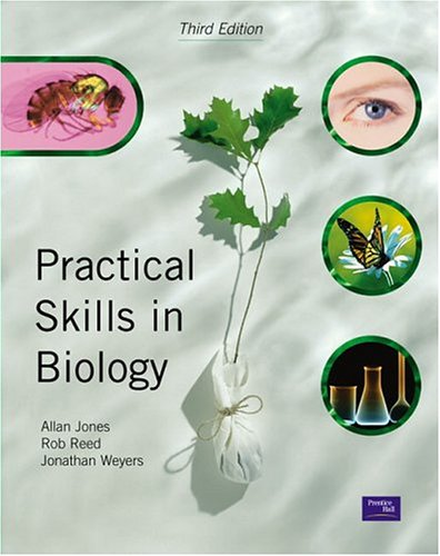 Practical Skills in Biology: Weyers, Dr Jonathan