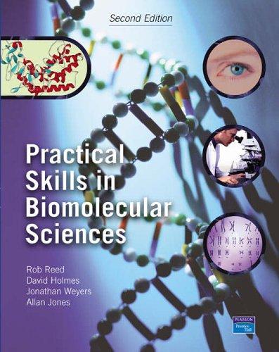 9780130451422: Practical Skills in Biomolecular Sciences (2nd Edition)