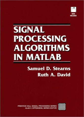 9780130451545: Signal Processing Algorithms in MATLAB (Bk/Disk)