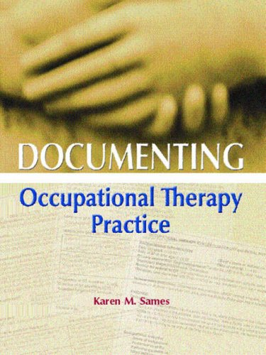 9780130452146: Documenting Occupational Therapy Practice