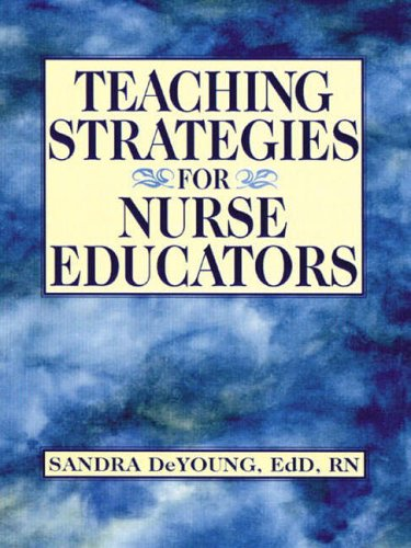 9780130452160: Teaching Strategies for Nurse Educators