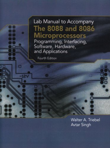 9780130452313: The 8088 and 8086 Microprocessors: Lab Manual: Programming, Interfacing, Software, Hardware, and Applications