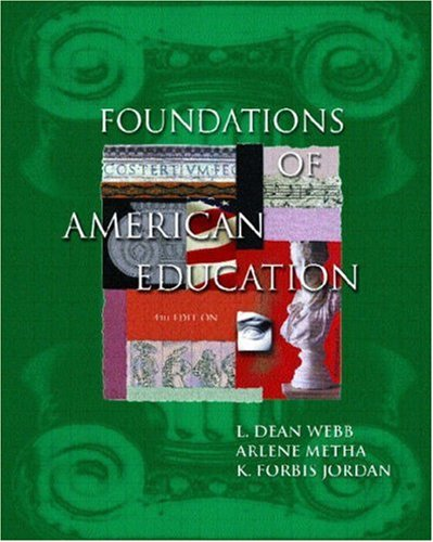 9780130452320: Foundations of American Education, Fourth Edition