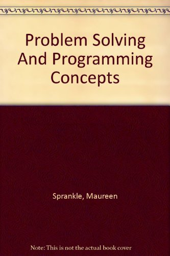 9780130452443: Problem Solving and Program Concepts