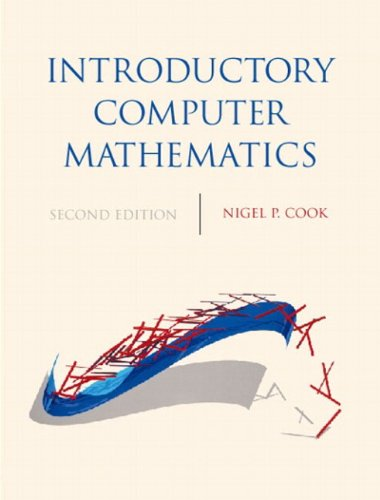Introductory Computer Mathematics (2nd Edition): Nigel P. Cook