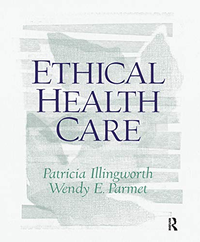 9780130453013: Ethical Health Care