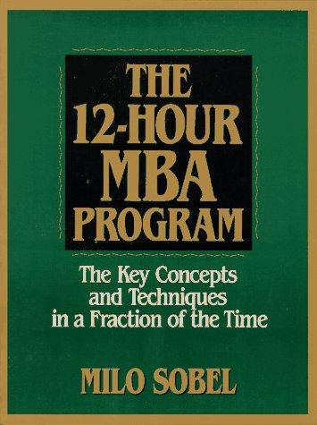 9780130453525: 12 HOUR MBA PROGRAM