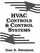 HVAC Controls and Control Systems: S. Don Swenson