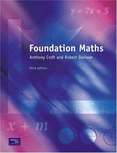 Foundation Maths (EMFS): Dr Anthony Croft,