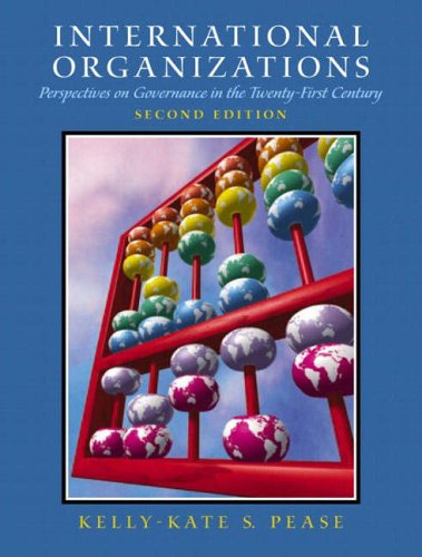 9780130454270: International Organizations: Perspectives on Governance in the Twenty-First Century
