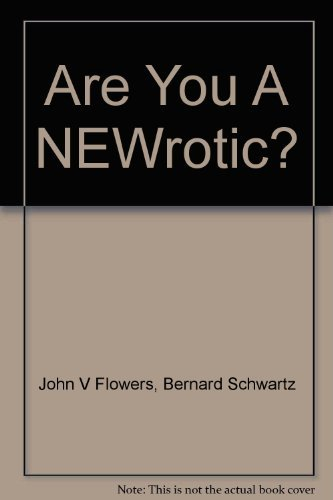9780130454287: Are You A NEWrotic?: A Guide to Fashionable Psychological disorders