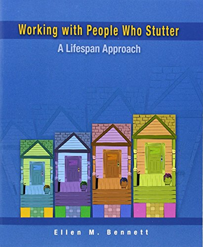 9780130454324: Working with People Who Stutter: A Lifespan Approach
