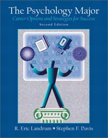 9780130454331: The Psychology Major: Career Options and Strategies for Success, Second Edition