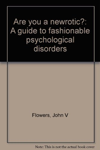 9780130454362: Are you a newrotic?: A guide to fashionable psychological disorders