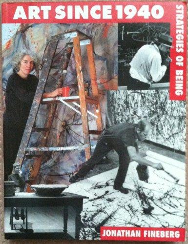 9780130454690: Art Since 1940: Strategies of Being