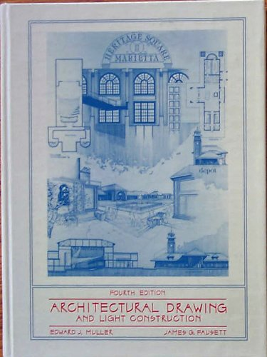 9780130454775: Architectural Drawing and Light Construction
