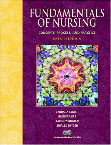 9780130455291: Fundamentals of Nursing: Concepts, Process, and Practice (7th Edition)