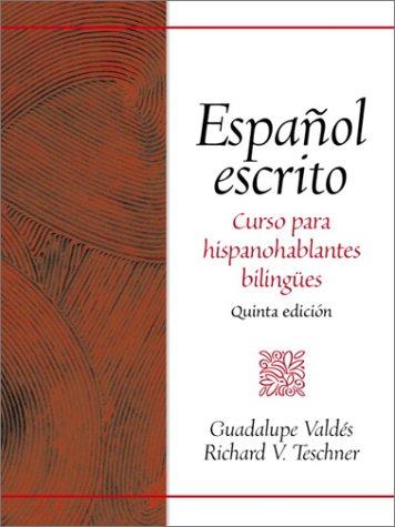 9780130455673: Español escrito: Curso para hispanohablantes bilingües (5th Edition)