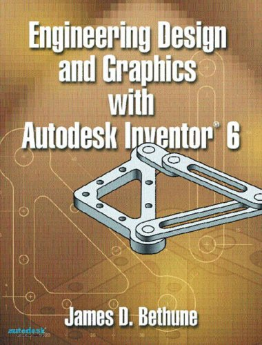 9780130456991: Engineering Design and Graphics with Autodesk Inventor 6
