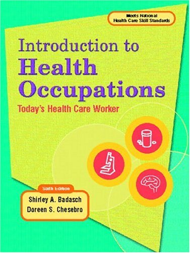 9780130457455: Introduction to Health Occupation: Today's Health Care Worker (6th Edition) (INTRODUCTION TO HEALTH OCCUPATIONS)