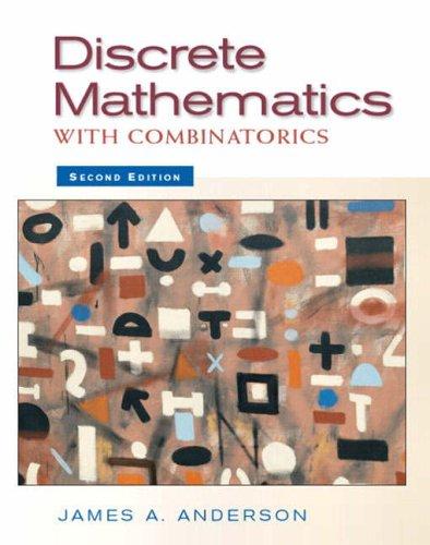 9780130457912: Discrete Mathematics with Combinatorics (2nd Edition)