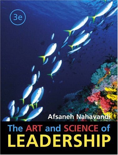 9780130458124: The Art and Science of Leadership (3rd Edition)