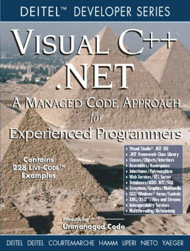 9780130458216: Visual C++.NET: Managed Code Approach for Experienced Programmers (Deitel Developer (Pb))