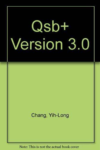 9780130458735: Qsb + Quantitative Systems for Business Plus Version 3.0