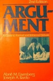 9780130459893: Argument: A Guide to Formal and Informal Debate