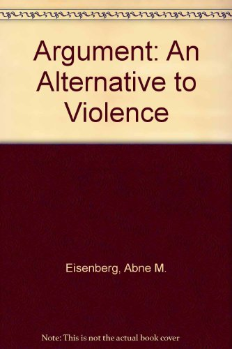 9780130459978: Argument: An Alternative to Violence