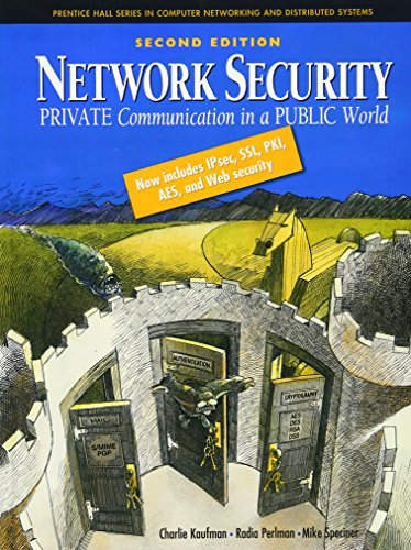 9780130460196: Network Security: Private Communication in a Public World (Prentice Hall Series in Computer Networking and Distributed)