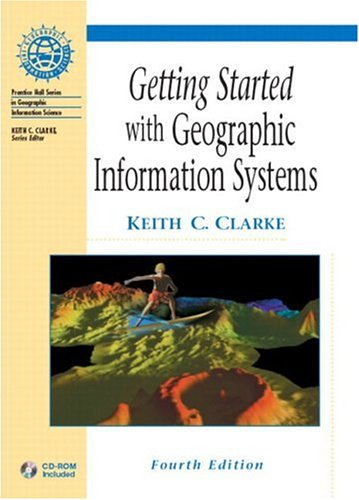 9780130460271: Getting Started with GIS (4th Edition)
