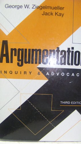 9780130460295: Argumentation: Inquiry and Advocacy (Prentice-Hall series in speech communication)