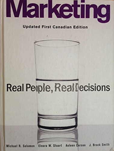 Marketing: Real People, Real Decisions: Stuart, Elnora W.,